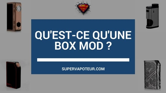 box mod cigarette électronique